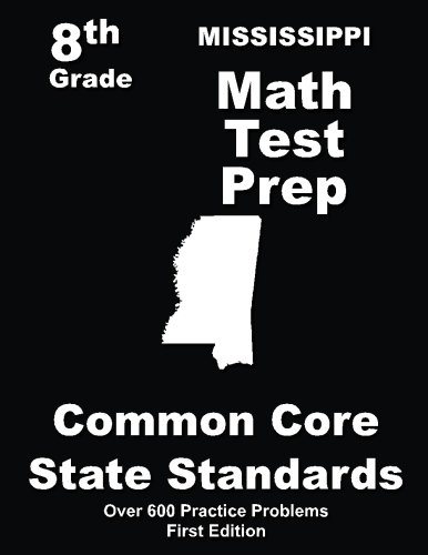 Mississippi 8th Grade Math Test Prep: Common Core Learning Standards