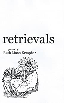retrievals by [Kempher, Ruth Moon]