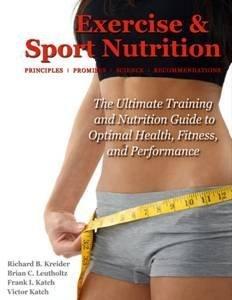 Exercise & Sport Nutrition: Principles, Promises, Science & Recommendations (Best Sports Nutrition Supplements)