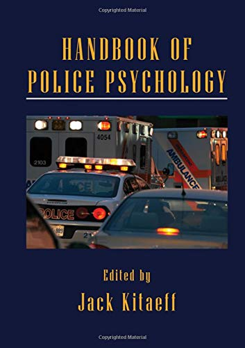 Handbook of Police Psychology (Applied Psychology Series)