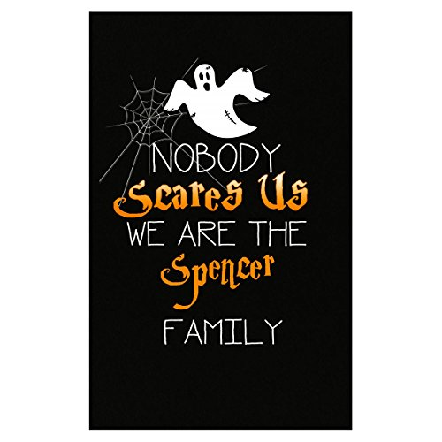 Prints Express Nobody Scares The Spencer Family Funny Halloween - Poster -