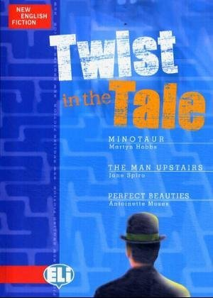 New English Fiction: A Twist in the Tale by Martyn; Spiro, Jane; Moses, Antoinette Hobbs (2002-12-13)