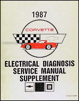 1987 corvette electrical diagnosis service manual supplement rh amazon com Home Electrical Inspection Systems Electrical Repair