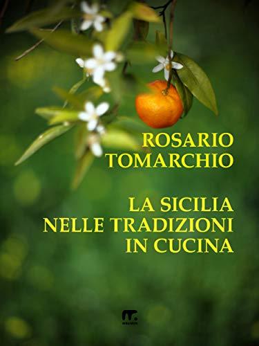 (La Sicilia nelle tradizioni in cucina (Italian Edition))