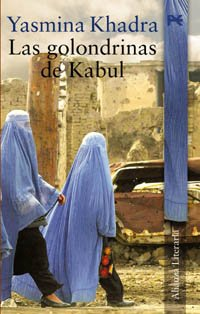 Las golondrinas de Kabul / The Swallows of Kabul (Alianza Literaria) (Spanish Edition)