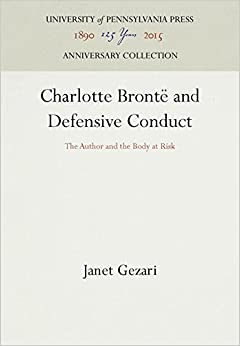 Book Charlotte Bronte and Defensive Conduct: The Author and the Body at Risk