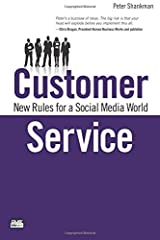 Customer Service: New Rules for a Social Media World (Que Biz-Tech)