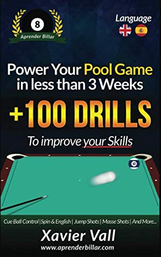 Power your Pool Game in less than 3 Weeks: +100 Drills to improve your ()