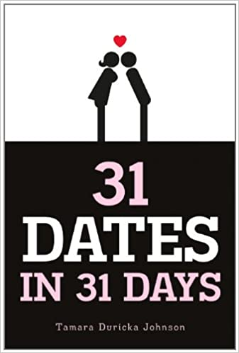 Livre téléchargement kindle 31 Dates in 31 Days by Tamara Duricka Johnson (French Edition) PDF