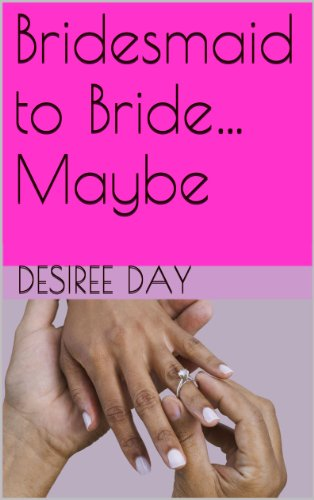 book cover of Bridesmaid to Bride...Maybe