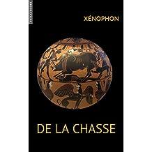 De la Chasse (French Edition)
