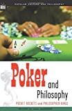 Poker and Philosophy, , 0812695941