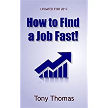How to Find a Job Fast: Updated for 2017