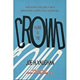 Alone in the Crowd, Joe H. Vaughan, 0963686364
