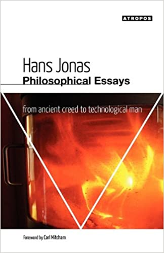 philosophical essays from ancient creed to technological man  philosophical essays from ancient creed to technological man hans jonas l e long carl mitcham 9780982706794 com books