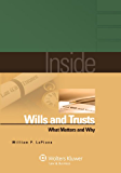 Inside Wills and Trusts: What Matters and Why (Inside Series)
