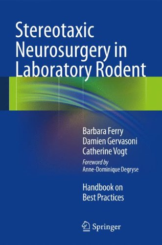 Stereotaxic Neurosurgery in Laboratory Rodent: Handbook on Best Practices