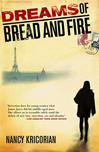 (Dreams of Bread and Fire)