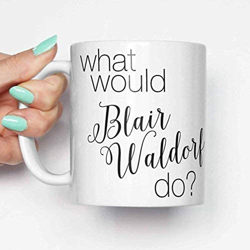 N\A /¿Qu/é har/ía Blair Waldorf ? Regalos para Ella Regalos para /él Taza de cumplea/ños Taza de caf/é Taza de Oficina