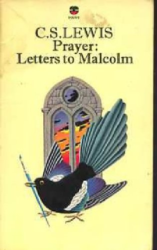 Prayer: Letters to Malcolm (Letters To Malcolm Cs Lewis compare prices)