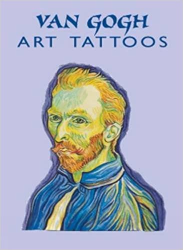 van gogh art tattoos dover tattoos by vincent van gogh 2000 09 21