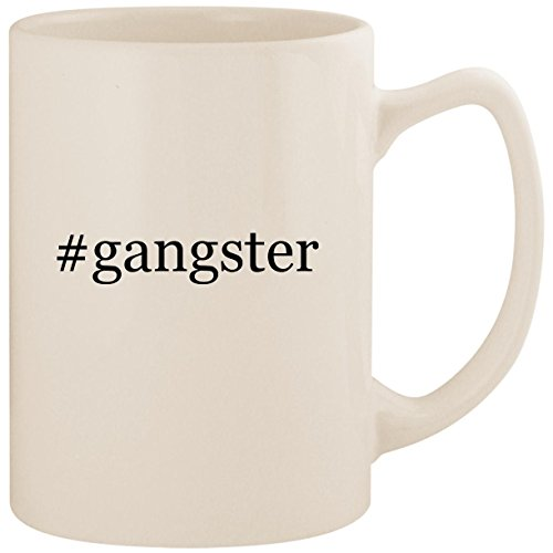 #gangster - White Hashtag 14oz Ceramic Statesman Coffee Mug Cup]()