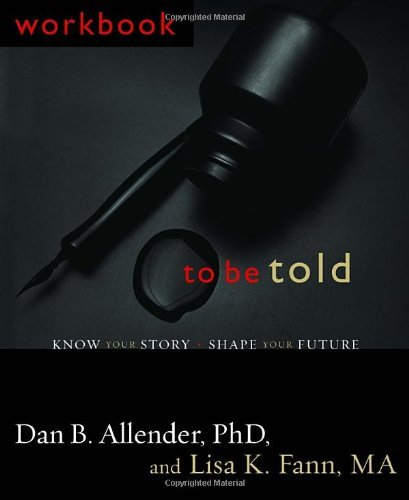 By ALLENDER & FANN - To Be Told: Know Your Story - Shape Your Future (New edition) - Shape Know Your