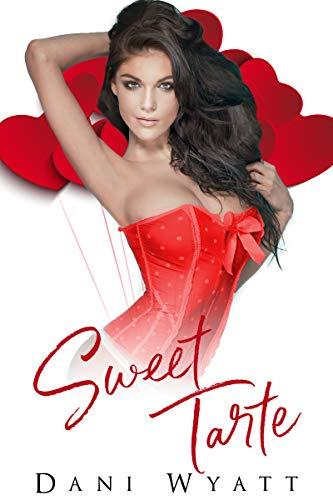 Sweet Tarte by Dani Wyatt