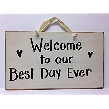 Amazoncom Delia32agnes Welcome To Our Best Day Ever Quotes Wood