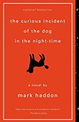 The Curious Incident of the Dog in the Night-Time: A Novel (Vintage Contemporaries)