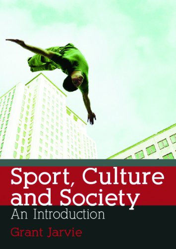 Sport, Culture and Society: An Introduction (Volume 4)