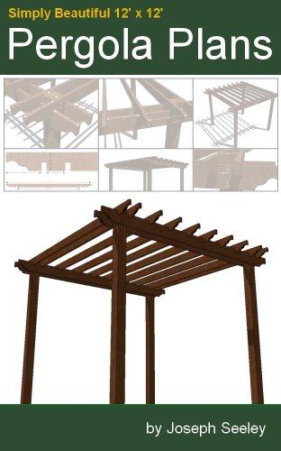 Standalone 12x12 Pergola Plans (Pergola Plans Designs)