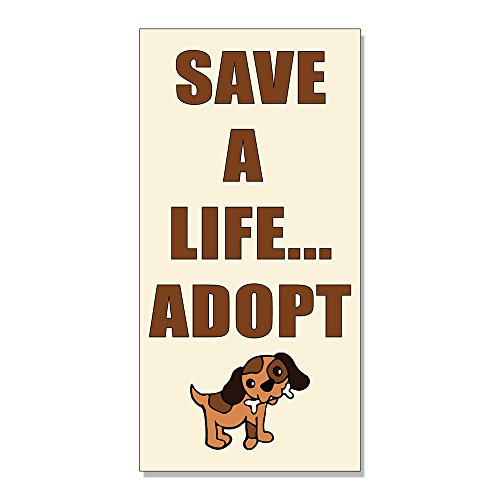 Save A Life... Adopt Pet DECAL STICKER Retail Store Sign - 9.5 x 24 inches