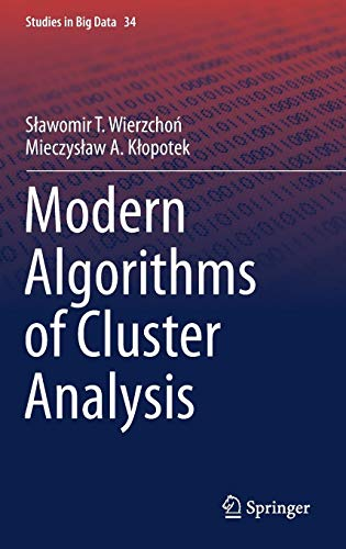 Modern Algorithms of Cluster Analysis (Studies in Big Data)