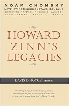 Book Howard Zinn's Legacies by Noam Chomsky (2014-05-01)