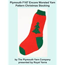 Plymouth F167 Encore Worsted Yarn Pattern Christmas Stocking (I Want To Knit)