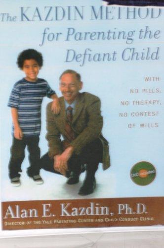 The Kazdin Method for Parenting the Defiant Child Hardback Book & DVD