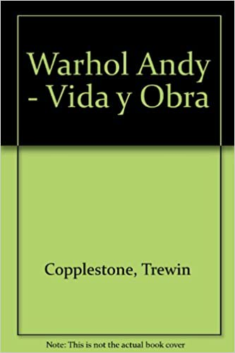 warhol andy vida y obra spanish edition