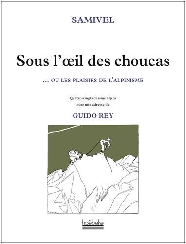Sous l'oeil de Choucas (French Edition)