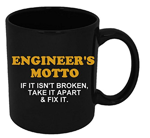 Funny Guy Mugs Engineer s Motto If It Is