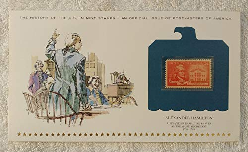 Alexander Hamilton - Alexander Hamilton Serves As Treasury Secretary - Postage Stamp (1957) & Art Panel - History of the United States: an official issue of Postmasters of America - Limited Edition, 1979