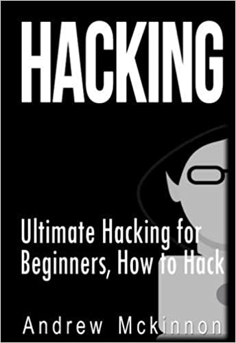Ultimate Hacking for Beginners