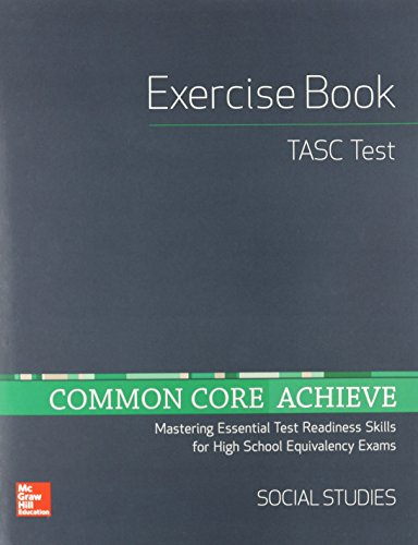Common Core Achieve, TASC Exercise Book Social Studies (BASICS & ACHIEVE)