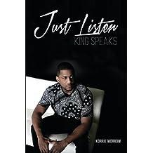 Just Listen: King Speaks