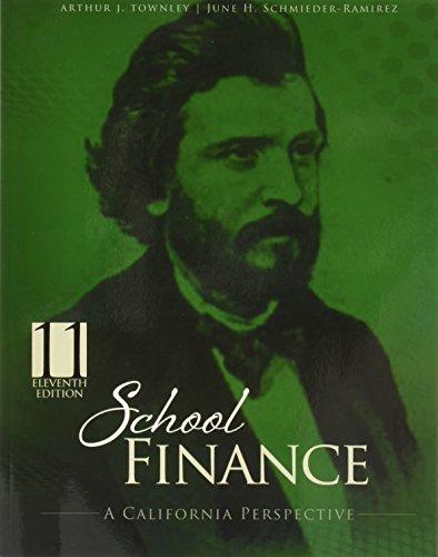 School Finance: A California Perspective
