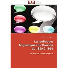 LES POLITIQUES LINGUISTIQUES DU RWANDA DE 189