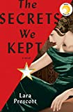 The Secrets We Kept: A novel: more info