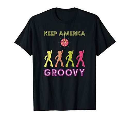- Keep America Groovy T-Shirt Vintage Disco 1970s Funk KAG Tee