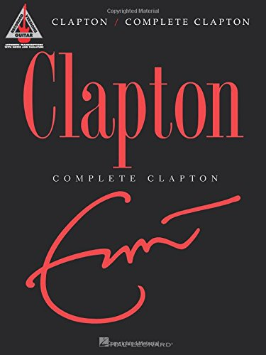 Fender Complete Clapton Songbook Music Staff Paper (Guitar Recorded Versions) ()
