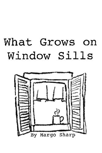What Grows on Window Sills